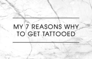 7-reasesons-why-to-gewt-tattooed